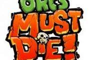 """Orcs Must Die"" disponibile su XBLA"