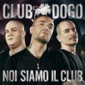 """""""Noi siamo il Club"""" dei Club Dogo in edizione esclusiva da GameStop"""