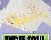 Indie Soul – Weekly Summary 30