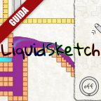 LiquidSketch: Guida Completa – Parte 3