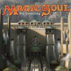 MagicSoul – Inspiring Heroics