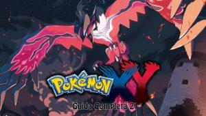 Pokémon X e Y – Guida Completa II