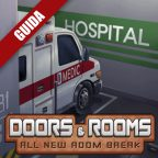 Doors & Rooms – Guida completa VII