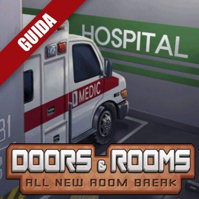 Doors & Rooms – Guida completa VII
