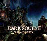 Dark Souls II – Guida Completa V