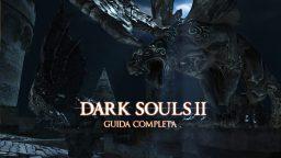 Dark Souls II – Guida Completa VIII