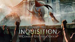 Dragon Age Inquisition: i 10 Consigli d'Oro – Guida