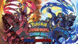 Pokémon Rubino Omega/Zaffiro Alpha – Guida Completa I