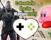Calendario Uscite Giochi – Maggio 2015