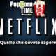 Tutto quello che dovete sapere su Netflix