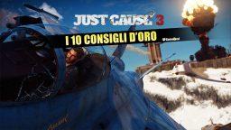 Just Cause 3: i 10 Consigli d'Oro – Guida