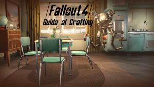 Fallout 4 – Guida al Crafting