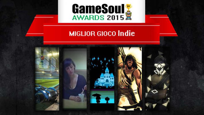 Miglior gioco Indie – GameSoul Awards 2015