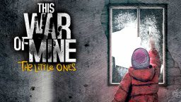 This War of Mine The little ones recensione