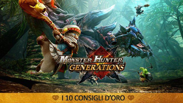 Monster Hunter Generations: i 10 consigli d'Oro – Guida