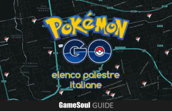 Pokémon GO: Elenco delle Palestre in Italia – Guida
