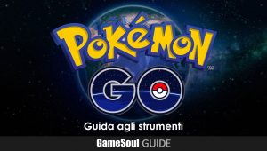 Pokémon GO – Guida agli Strumenti