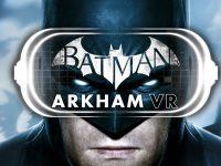 Batman: Arkham VR – Recensione