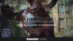 Final Fantasy XV – Guida alla Caccia a Occhiofosco