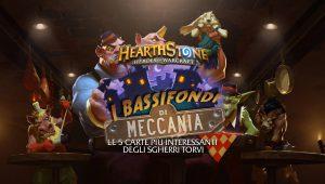 Hearthstone – Le 5 carte più interessanti degli Sgherri Torvi