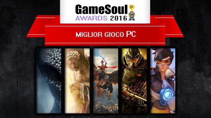 Miglior Gioco PC – GameSoul Awards 2016
