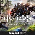 Horizon: Zero Dawn – Guida ai Trofei