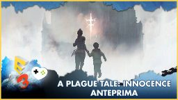 A Plague Tale: Innocence – Anteprima E3 2017