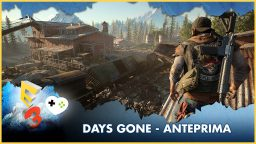 Days Gone – Anteprima E3 2017