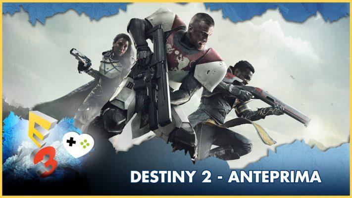 Destiny 2 – Anteprima E3 2017