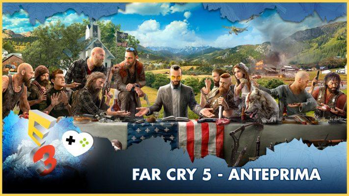Far Cry 5 – Anteprima E3 2017