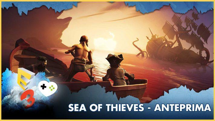 Sea of Thieves – Anteprima E3 2017