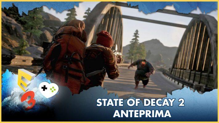 State of Decay 2 – Anteprima E3 2017