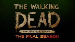 La fine è arrivata: Telltale annuncia 'The Walking Dead: The Final Season'