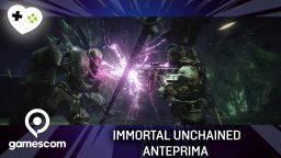 Immortal Unchained – gamescom 17