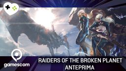 Raiders Of The Broken Planet – Anteprima gamescom 17