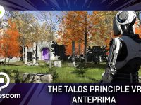 The Talos Principle VR – Anteprima gamescom 17
