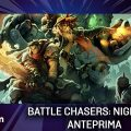 Battle Chasers: Nightwar – Anteprima gamescom 17