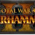 Total War: Warhammer II – Recensione