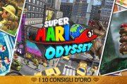 Super Mario Odyssey – I 10 Consigli d'Oro – Guida