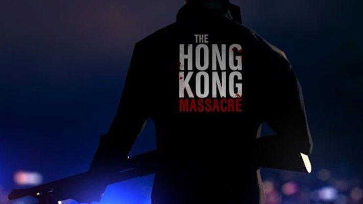 Annunciato The Hong Kong Massacre – Paris Games Week 17