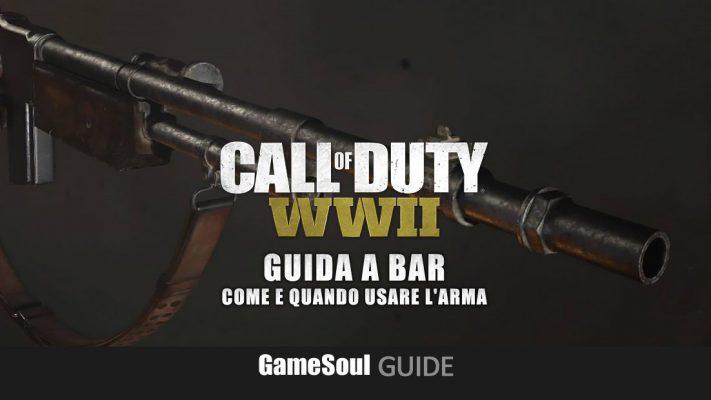 Call of Duty: WWII – BAR: Come e Quando usare l'Arma [Guida]