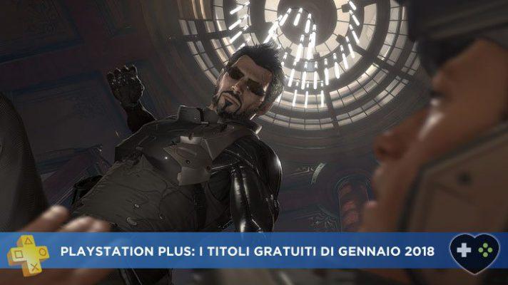 PlayStation Plus: i titoli gratuiti di gennaio 2018