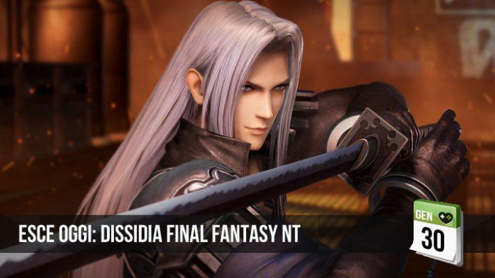Dissidia Final Fantasy NT Esce Oggi