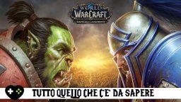 World of Warcraft: Battle for Azeroth, tutto quello che c'è da sapere