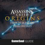 Assassin's Creed Origins – I Cerchi di Pietra degli Occulti – Guida