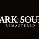 Dark Souls Remastered: copertine, trailer e informazioni