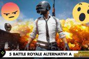 Battle Royale – Le 5 migliori alternative a PUBG