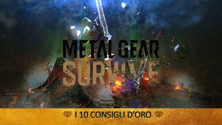 Metal Gear Survive – I 10 Consigli d'Oro – Guida