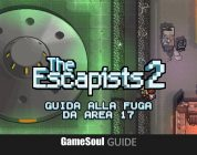 The Escapists 2 – Guida alla fuga da Area 17