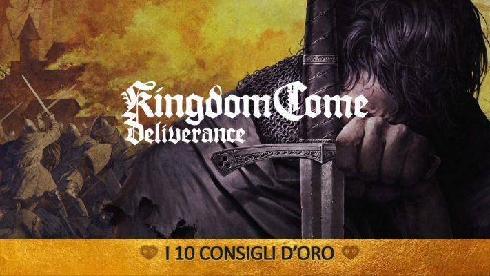 Kingdom Come: Deliverance – I 10 Consigli d'Oro – Guida
